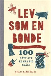 lev-som-en-bonde-100-satt-att-klara-sig-sjalv